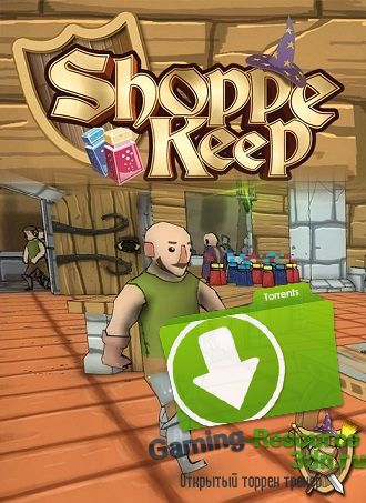 Shoppe Keep [v0.9.5767.39356] (2015) (Eng) | RePack by Liaman
