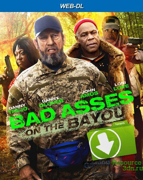 Крутые чуваки на Байю / Bad Asses on the Bayou (2015) WEB-DL 1080р