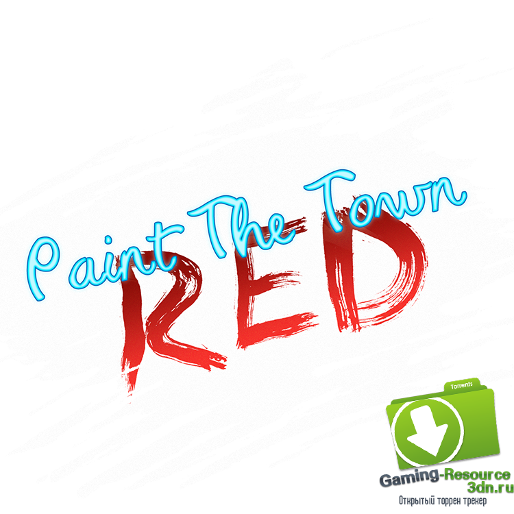 Paint the Town Red [v 0.1.5] [ENG] (2015) [L] [P]