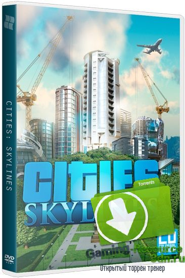 Cities: Skylines - Deluxe Edition [v 1.2.2 + 3 DLC] (2015) RePack от xatab