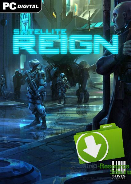 Satellite Reign [v 1.04.02 cl 13237] [RUS / ENG] (2015) | RePack от Pioneer