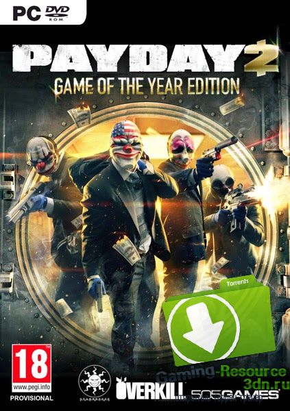 PayDay 2: Game of the Year Edition + Игра по сети [v 1.43.1 + 36 DLC (Update 90.1)] [RUS / ENG] (2013) | RePack от Mizantrop1337