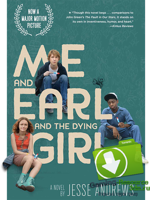 Я, Эрл и умирающая девушка / Me and Earl and the Dying Girl (2015) BDRip 1080p