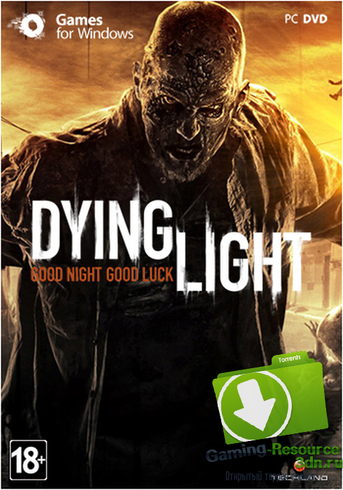 Dying Light Ultimate Edition (Warner Bros. Interactive Entertainment ) (V.1.6.2+DLC) {RUS|ENG} [Repack] от xatab Обновлено 10.12.2015 г.
