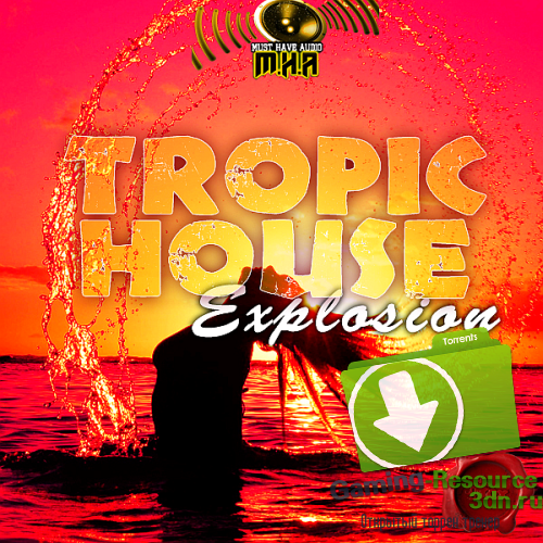 VA - Explosion Samples Tropic House (2016) MP3