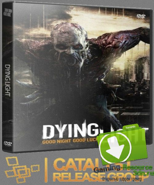 Dying Light: Ultimate Edition | RePack от R.G. Catalyst