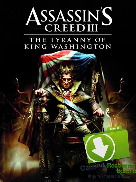 Assassin`s Creed 3 DLC Tyranny OF King Washington