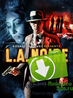 L.A. Noire: The Complete Edition [v 1.3.2617]