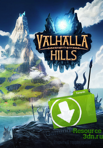 Valhalla Hills Contributor Edition (2015) PC | RePack от R.G. Liberty