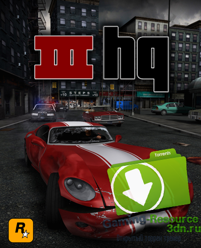 GTA 3 / Grand Theft Auto III High Quality (2002-2016) PC | Repack