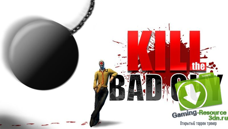 Kill The Bad Guy [1.0.5413.2]