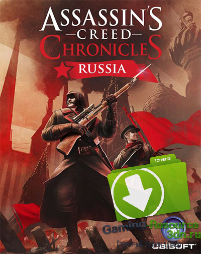 Assassin's Creed Chronicles: Россия / Assassin's Creed Chronicles: Russia (2016) PC | RePack от R.G.Resident