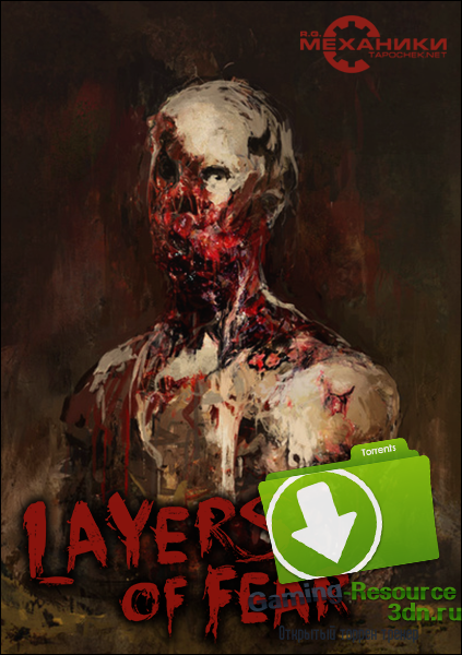 Layers Of Fear (ENG / RUS) [Repack] от R.G. Механики