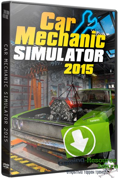 Car Mechanic Simulator 2015: Gold Edition [v 1.0.6.2+ 5 DLC] (2015) PC | RePack от xatab