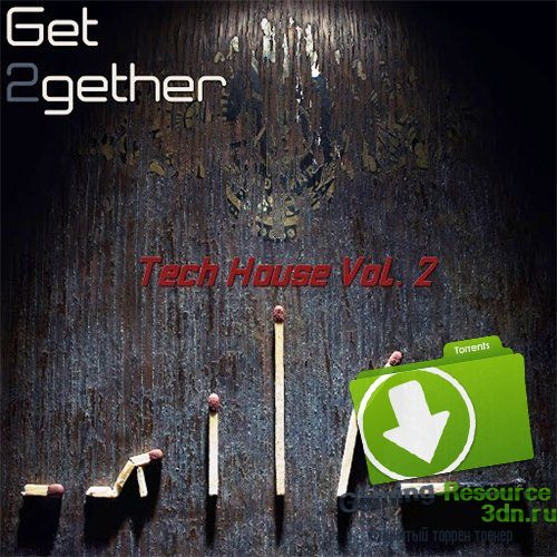 VA - Get 2gether Tech House, Vol. 2 (2016) MP3