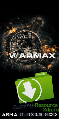 Arma 3 | WARMAX | Exile | NO CD