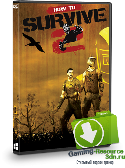 How to Survive 2 (2015) PC | Steam-Rip от R.G. GameWorks