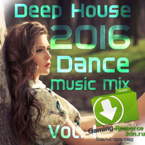 VA - Deep House 2016 Dance Mix, Vol. 1 (2016) MP3