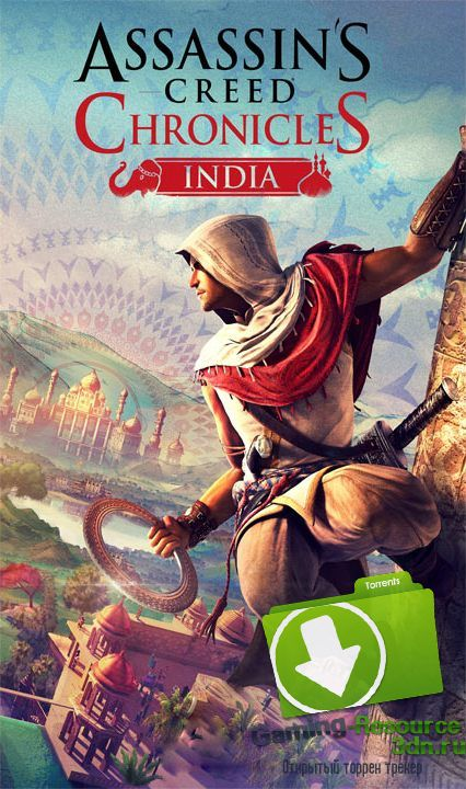 Assassin's Creed Chronicles: India (RUS / ENG) [Repack] от R.G. Catalyst