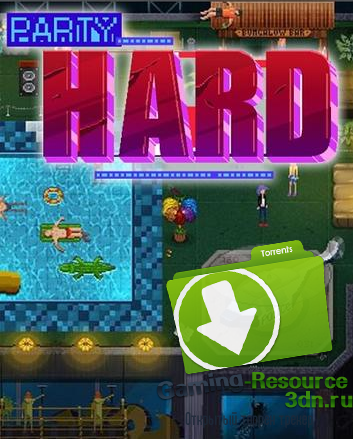 Party Hard [RePack] [RUS / ENG / MULTI4] (2015) (1.1.0)