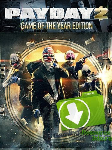 PayDay 2: Game of the Year Edition [v 1.50.2] 2016